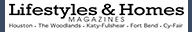 Lifestyles and Homes Magazines