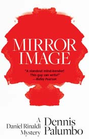 Mirror Image, Dennis Palumbo's new book